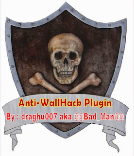 Anti-WallHack Plugin By draghu007 aka @@Bad_Man@@