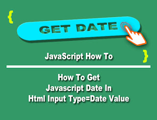 JavaScript How To : How To Get Javascript Date In Html Input Type=Date Value - Progrramers