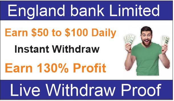 England-bankltd.com || Live Withdarw Proof || 100% Trusted Hyip Website 2019 | Earn 130% Profit