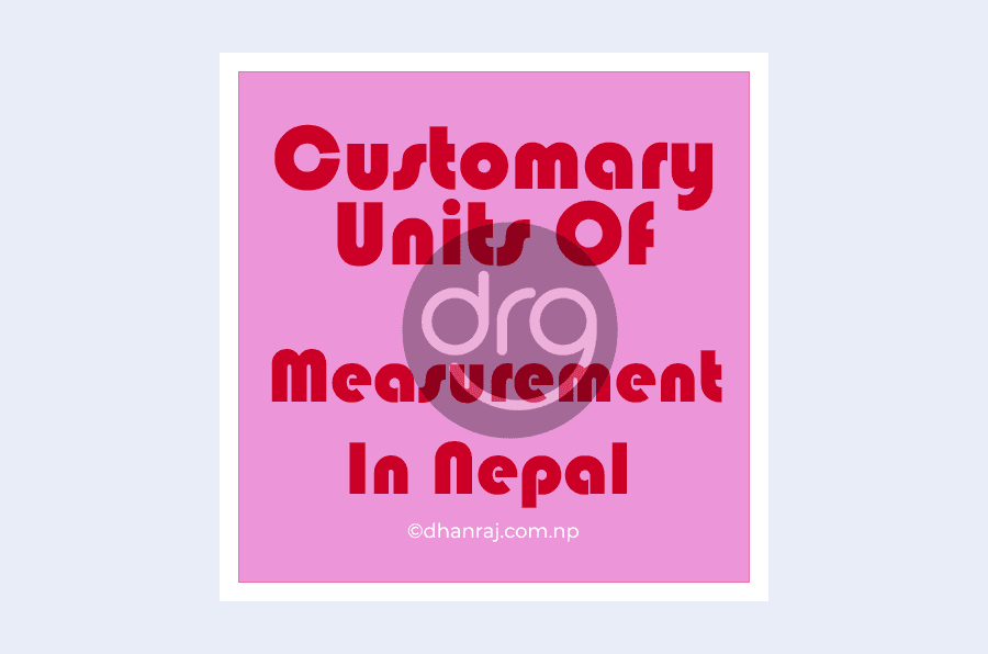 customary-units-of-measurement-in-nepal