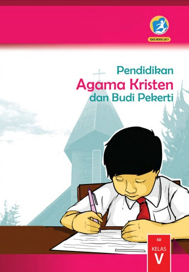 Buku Siswa Pendidikan Agama Kristen Kelas 5 Revisi 2017 Kurikulum 2013