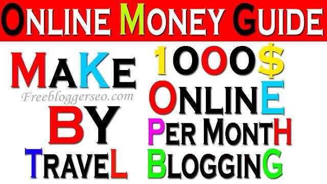 Ways To Make $1000 Per Month By Travel Blogging 2020