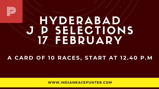 Hyderabad Jackpot Selections 17 February, Jackpot Selections by indianracepunter,