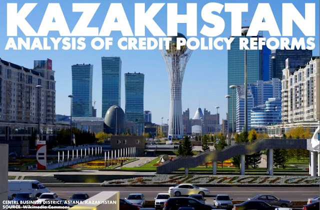 B&E | Kazakhstan : Analysis of Credit Policy Reforms