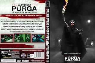 CARATULA -The First Purge - La Primera Purga: La Noche de las Bestias - 12 horas para Sobrevivir: El inicio - 2018