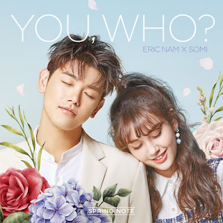 Eric Nam 에릭남 x Somi 소미 - You, Who? 유후 Lyrics [Hangul with Romanization]