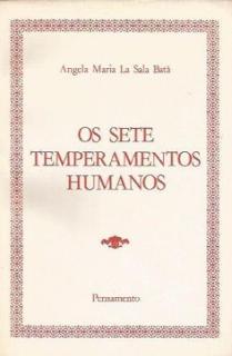 OS 7 TEMPERAMENTOS HUMANOS - Angela Maria La Sala Bata