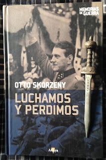 Portada del libro Luchamos y perdimos, de Otto Skorzeny