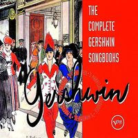 george gershwin - the complete songbooks (1995)