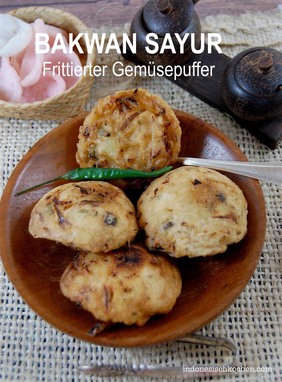 Rezept  Bakwan Sayur, ein Frittierter Gemüsepuffer aus Indonesien