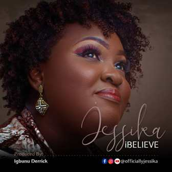 Jessika Drops Soft Rock Single - ''I Believe'' || @dofficialjesika