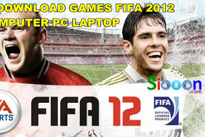 How to Free Download Game Fifa 2012 for Computer PC Laptop