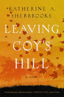 book cover of Leaving Coy's Hill by Katherine A. Sherbrooke