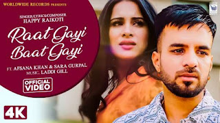 Raat Gayi Baat Gayi Lyrics Happy Raikoti | Afsana Khan