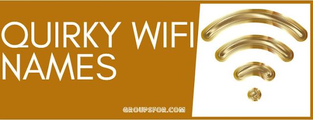 quirly wifi names list