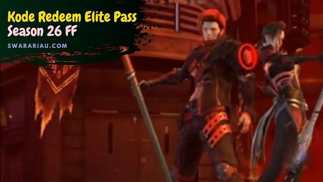 Kode Redeem Elite Pass Season 26 FF