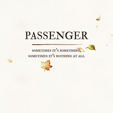 Passenger – Sometimes It's Something, Sometimes It's Nothing at All (2019) CD Completo
