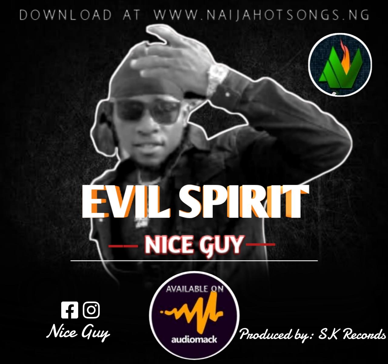 Nice guy, evil spirit