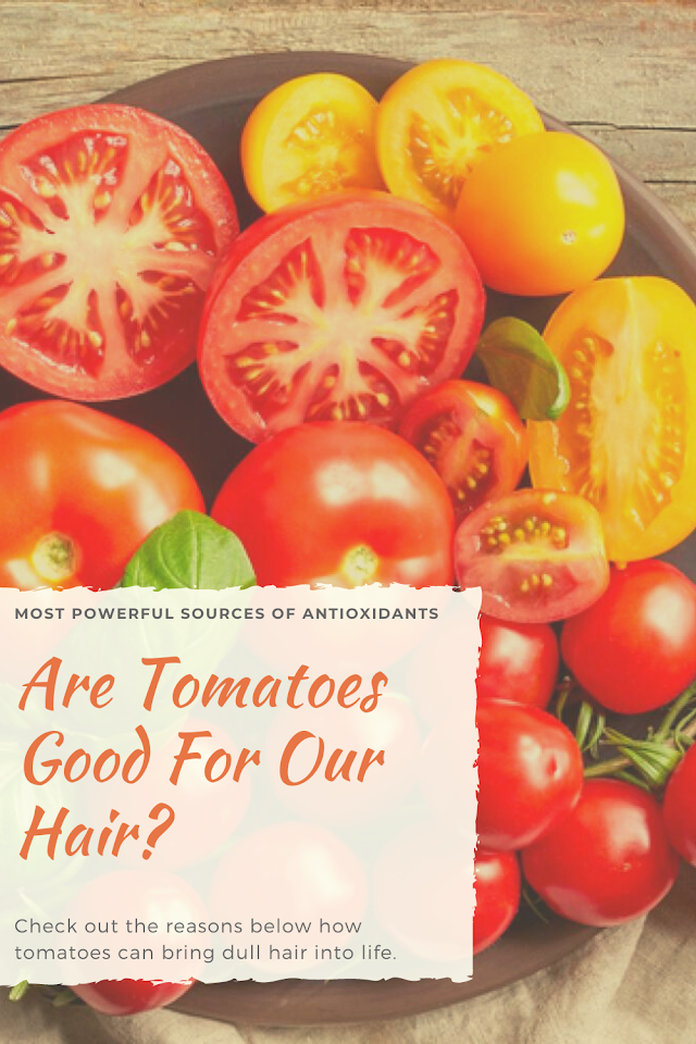 Are Tomatoes Good For Our Hair?