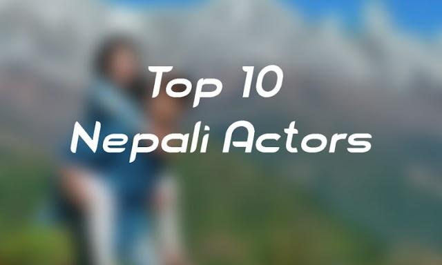Top 5 Actors in Nepal