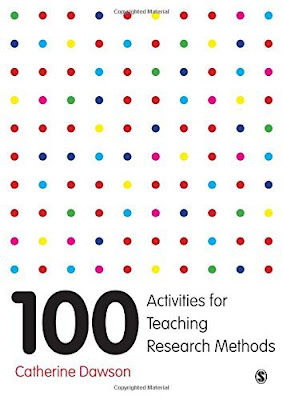 100 Activities for Teaching Research Methods Author : Catherine Dawson