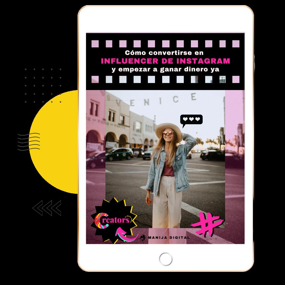 Cómo convertirse en influencer de Instagram y empezar a ganar dinero
