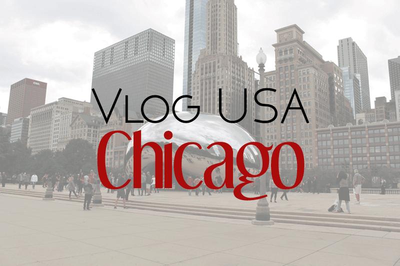 Vlog Chicago