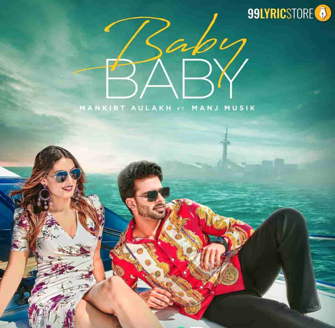 Baby Punjabi song lyrics sung by Mankirt Aulakh