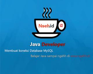 Belajar NetBeans Java Membuat Koneksi ke MySQL