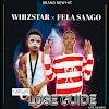 [MUSIC] Whizstar ft Fela Sango - Malo Lose Guard (Freestyle)