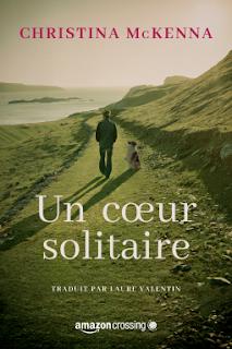 Vie quotidienne de FLaure : Un cœur solitaire par McKENNA Christina