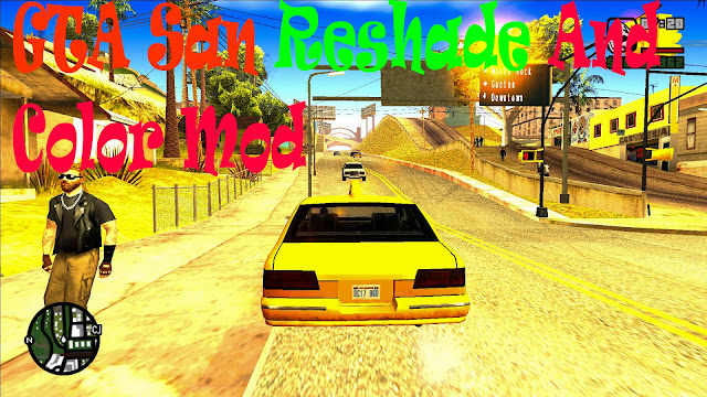 GTA San Andreas Reshade And Color Graphics Mod