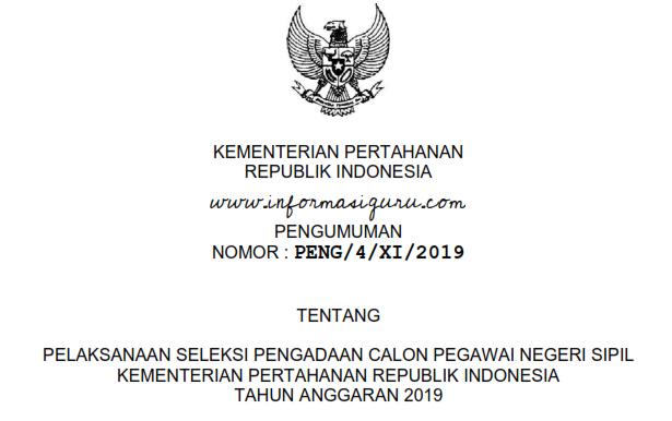 Download Rincian Formasi Lengkap dan Jadwal Pelaksanaan Seleksi Pengadaan CPNS Kementerian Pertahanan/Kemenhan Tahun Anggaran 2019