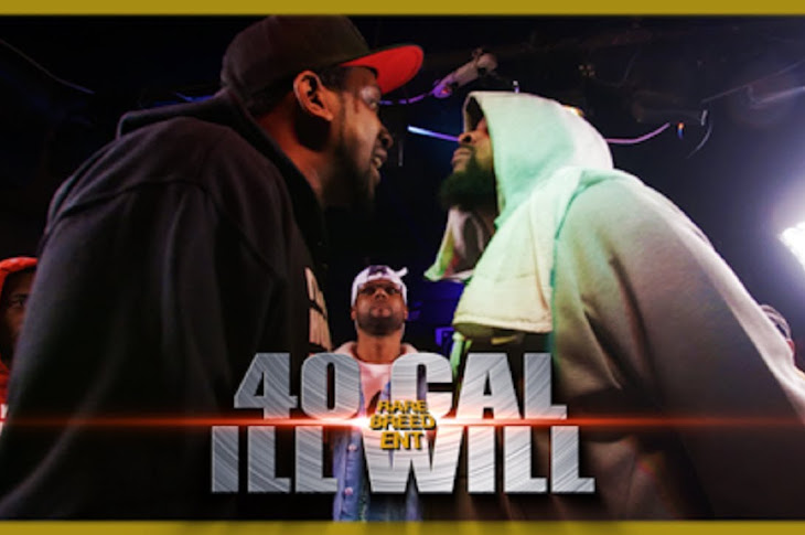 RBE Presents: 40 Cal vs Ill Will