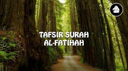 Tafsir Surah Al-Fatihah (Kajian Ilmiah)