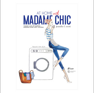 At Home With Madame Chic - Thanh Lịch Từ Những Khoảnh Khắc Đời Thường ebook PDF EPUB AWZ3 PRC MOBI