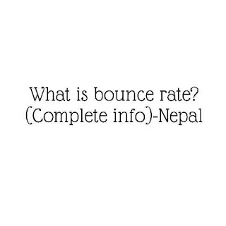 What is bounce rate? (Complete info)-Nepal