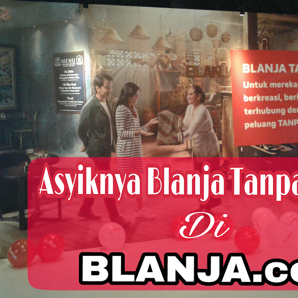 BLANJA TANPA BATAS DI BLANJA.COM