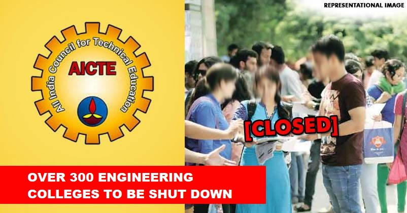 AICTE to shut down 300 engineering colleges in India