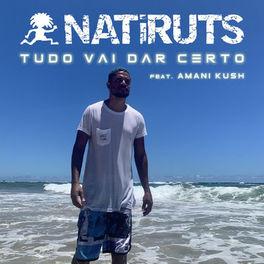 Tudo Vai Dar Certo – Natiruts feat. Amani Kush Mp3