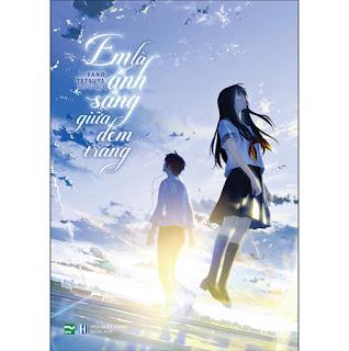 Em Là Ánh Sáng Giữa Đêm Trăng ebook PDF-EPUB-AWZ3-PRC-MOBI