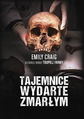 """""""Tajemnice wydarte zmarłym"""" - Emily Craig"""