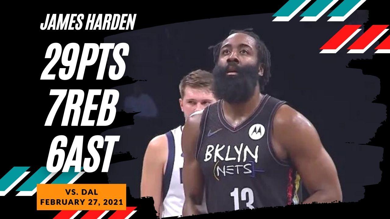 James Harden 29pts 7reb 6ast vs DAL | February 27, 2021 | 2020-21 NBA Season