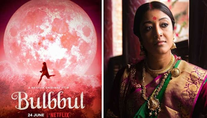 Bulbbul Movie (Netflix India) Star Cast, Crew, Genres, Story & Trailer