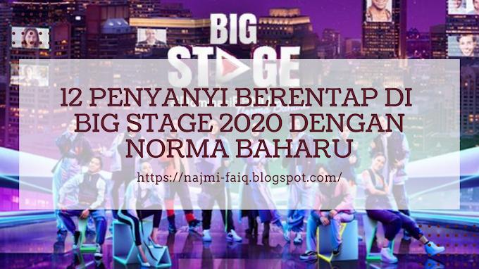 12 Penyanyi Berentap Di Big Stage 2020 Dengan Norma Baharu