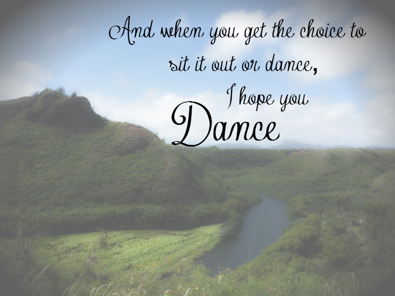 The Moy Life: I Hope You Dance