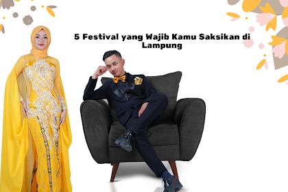 5 Festival Lampung Wajib Anda Kunjungi