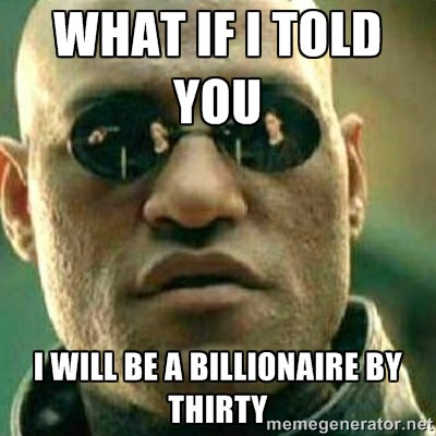 billionaire-by-thirty