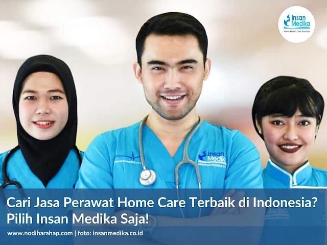Penyedia Jasa Perawat Home Care Terbaik di Indonesia