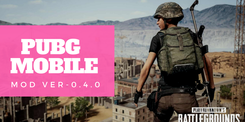 Pubg Mobile Android Mod Apk High Graphics Download: PUBG MOBILE Mod Apk Ver- 0.4.0 (Aim Assist,Trigger Mod